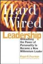Hard Wired Leadership
